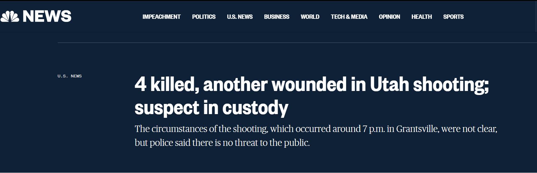 美国犹他州枪击案致4死1伤 警方拘捕1名嫌疑人